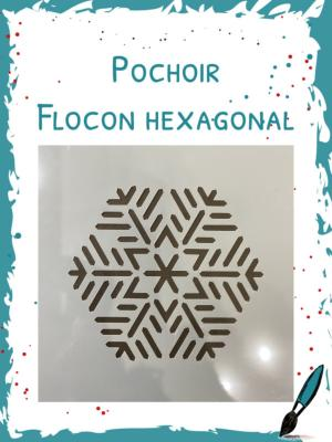 Pochoir Exclusif<br>Flocon Hexagonal