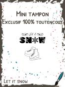 Tampon Let it Snow - mini